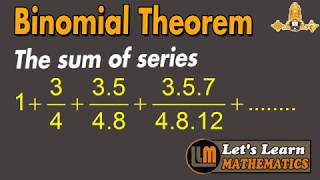 Find the Sum of the series | Binomial Theorem for any index