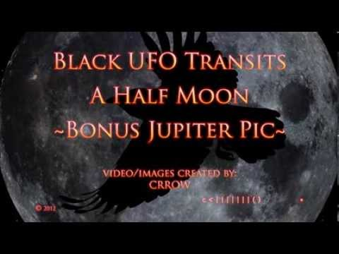 Black UFO Transits A 1/2 Moon ~ Bonus ~ Jupiter Pic By Crrow