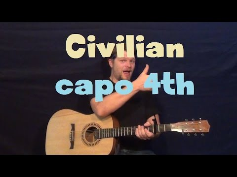 Civilian (Wye Oak) Easy Guitar Lesson Capo 4th Fret Strum Fingerstyle Licks How To Play Tutorial