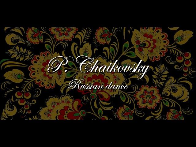 Chaikovsky, Russian dance - Nikita Zimin
