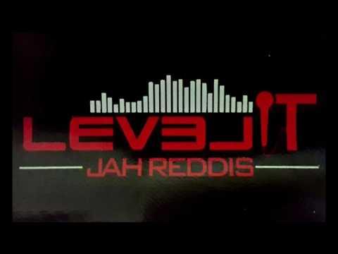 JAH REDDIS - LEVEL IT / (2017)