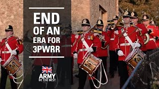 End of an era for 3PWRR | Infantry | British Army
