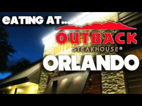 EATING AT - OUTBACK STEAKHOUSE - ORLANDO