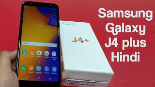 Samsung Galaxy J4 Plus First Impressions - HINDI