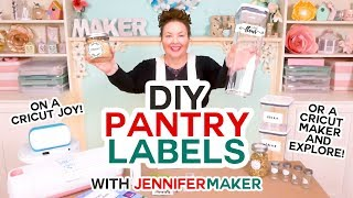 DIY Pantry Labels on a Cricut Joy, Maker, or Explore!