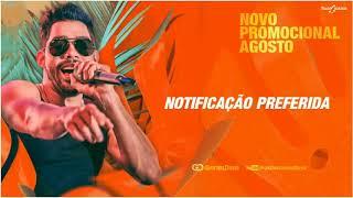 Baixar GABRIEL DINIZ - NOTIFICAÇÃO PREFERIDA | Promocional Agosto 2018