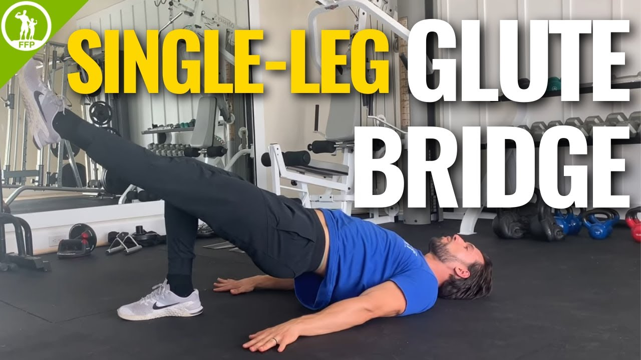 How To Do a Single-Leg Glute Bridge