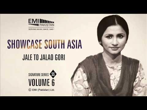 Jale To Jalao Gori | Nayyara Noor | Showcase South Asia - Vol.6
