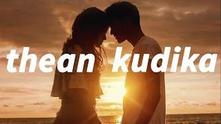 Thean Kudika Song tamil (Lyrics)