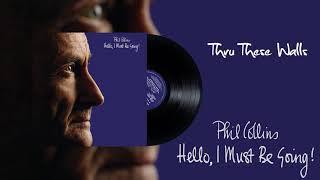 Phil Collins - Thru These Walls (2016 Remaster)