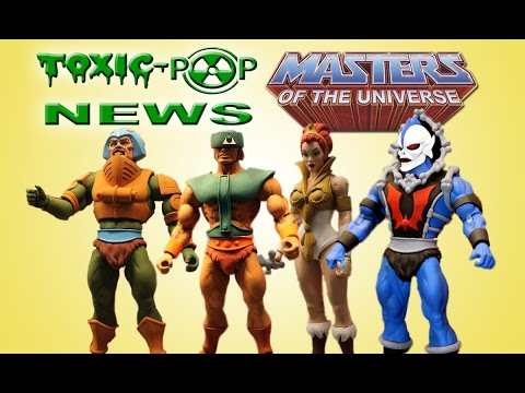 Masters of the Universe Figures Super 7 New York Toy Fair 2017 | Toxic Pop News