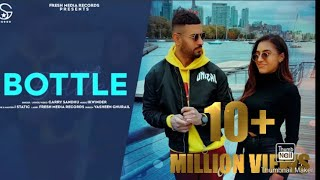 Bottle Garry Sandhu Mp3 Song Download