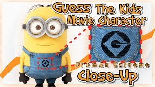 GUESS THE CHARACTER From a Close-UP!!(Kids Movie edition)