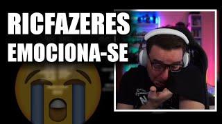 RICFAZERES EMOCIONA-SE EM VÍDEO...