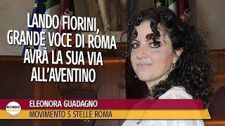 Eleonora Guadagno: Lando Fiorini, grande voce di Roma avrà la sua via all'Aventino