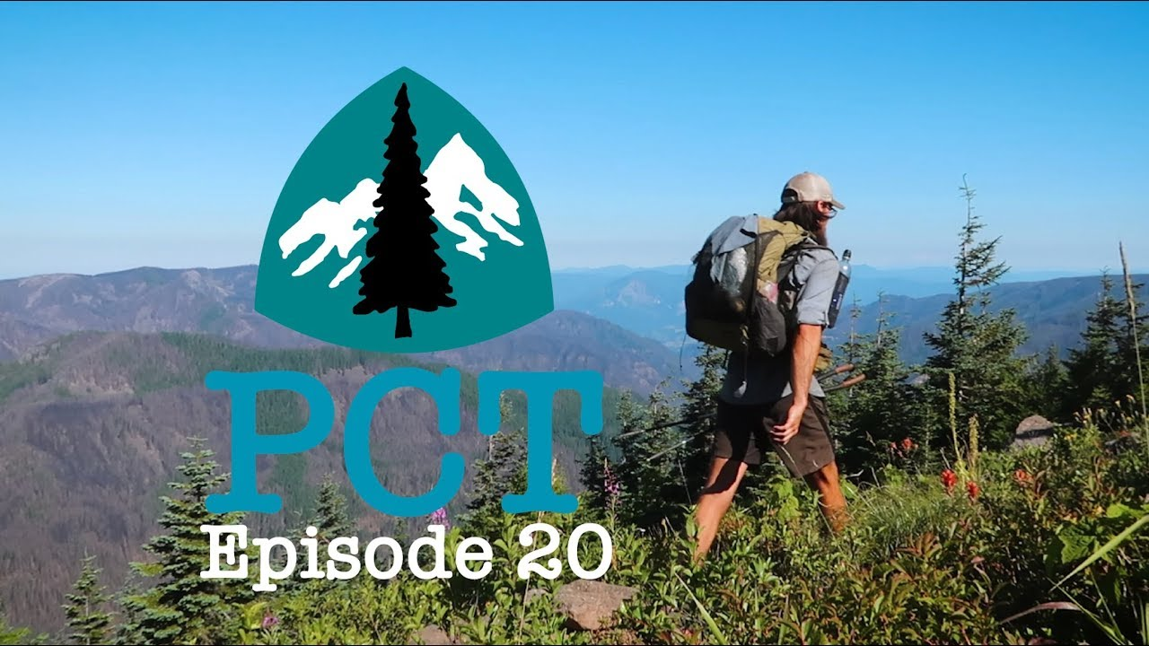 PCT 2018 Thru-Hike: Episode 20 - Hello Washington!