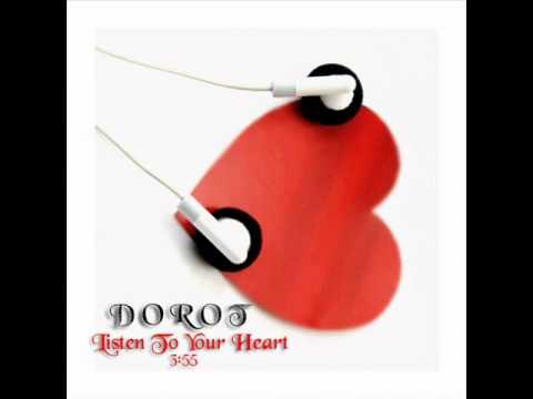 דורוט - תקשיבי לליבך Dorot - Listen To Your Heart