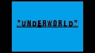 Underworld 地底世界 @Radio Remix Version / The Best Remix 2013