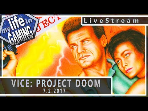 Vice: Project Doom (w/MichaelBtheGameGenie) 7.2.2017 :: LiveStream - Vice: Project Doom (w/MichaelBtheGameGenie) 7.2.2017 :: LiveStream