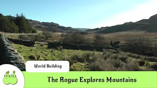 The Rogue Explores Mountains