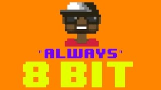 Always [Route 94 Radio Edit] (8 Bit Remix Cover Version) [Tribute to MK]