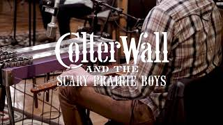"""""""Live in Front of Nobody"""" Trailer- Colter Wall and the Scary Prairie Boys"""