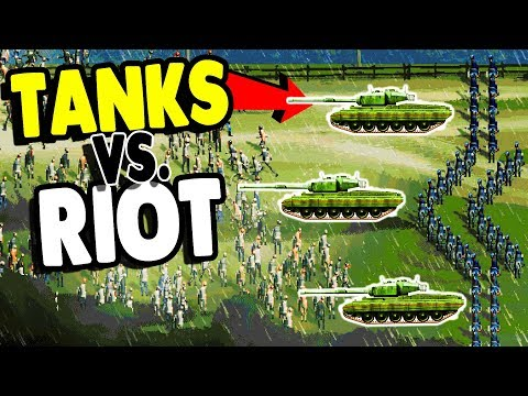 RIOTERS vs. ARMY TANK & MILITARY POLICE | Riot: Civil Unrest