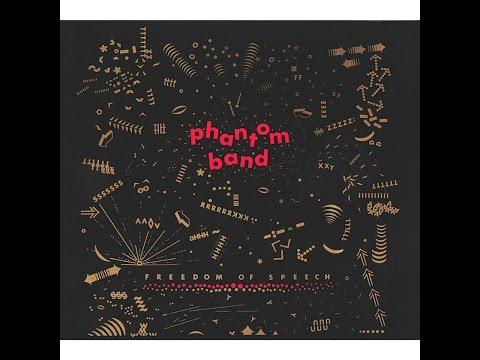 Phantom Band - Freedom of Speech (Bureau B) [Full Album]