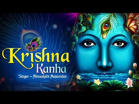 KRISHNA KANHA |  POPULAR NEW SHRI KRISHNA BHAJAN | VERY BEAUTIFUL SONG
