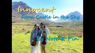 Innocent from Laputa: Castle in the Sky We were in Scotland a few w...