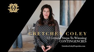 Gretchen Coley Properties: 12 Critical Steps -Decision 5 & 6 Contingencies