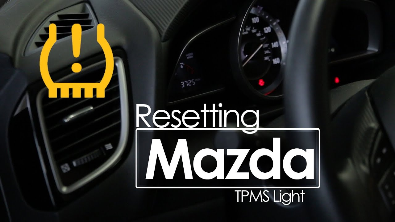 Tire Pressure Monitoring Reset TPMS Winter Service Tips - Mazda cx 5 dashboard lights