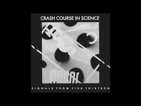 """CRASH COURSE IN SCIENCE : """"Signals from Pier Thirteen""""  (12')"""