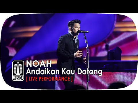 NOAH - Andaikan Kau Datang (SINGS LEGENDS)