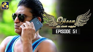 Queen Episode 51 || ''ක්වීන්'' ||  15th October 2019 Thumbnail