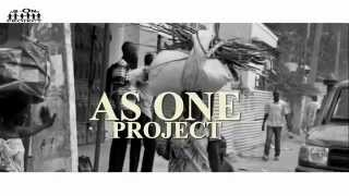 AS ONE PROJECT - AS ONE {OFFICIAL VIDEO}- NEW SOUTH SUDAN MUSIC 2014