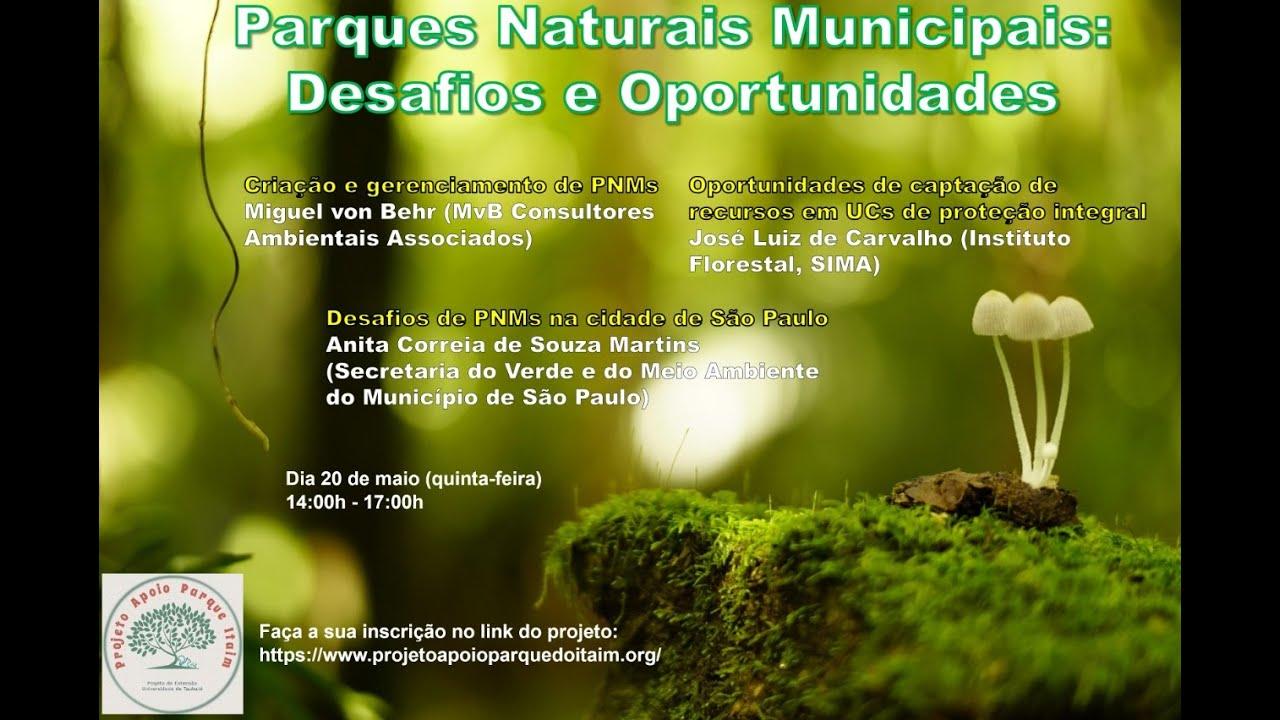 Assista ao vídeo do Evento Parques Naturais Municipais: Desafios e Oportunidades