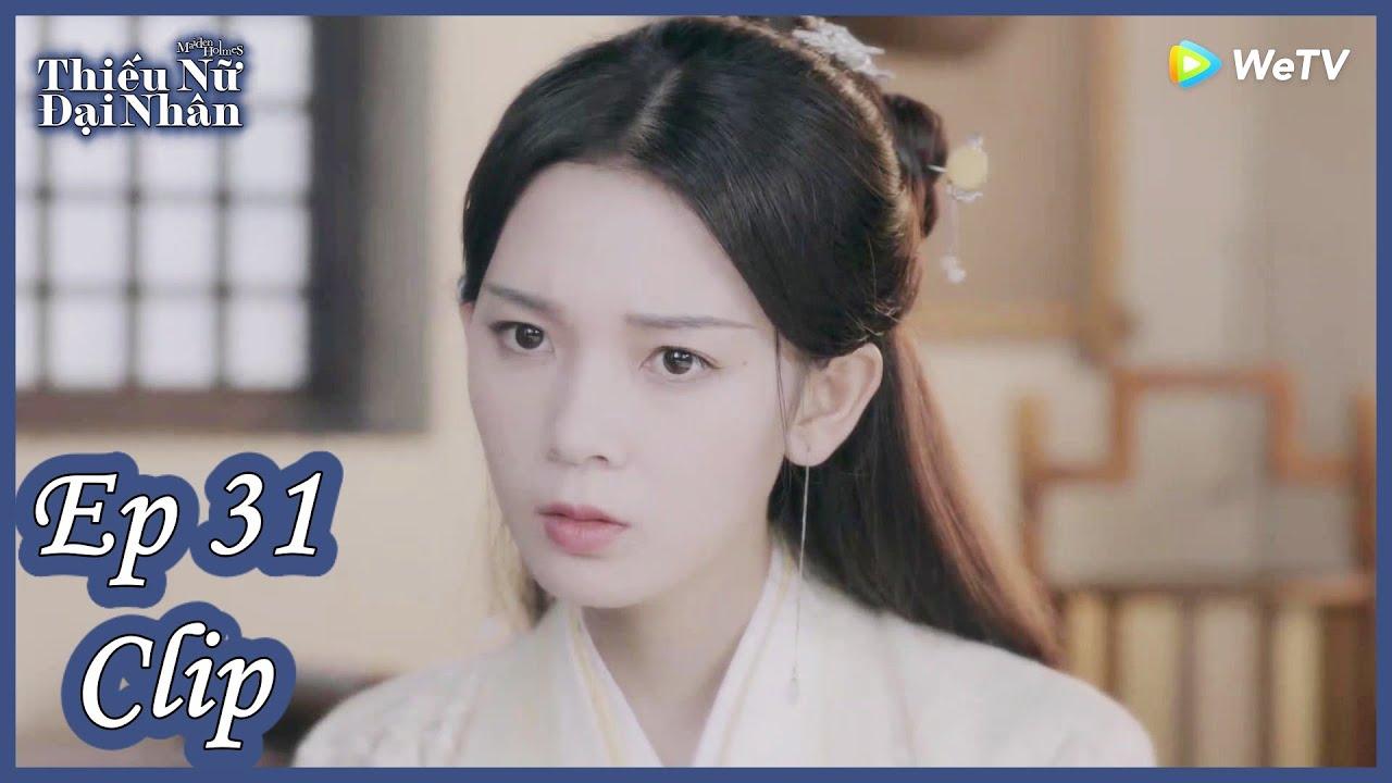 Clip | Thiếu Nữ Đại Nhân – Tập 31 (Vietsub)| Top Ngôn Tình Cổ Trang 2020| Trần Dao, Trương Lăng Hách