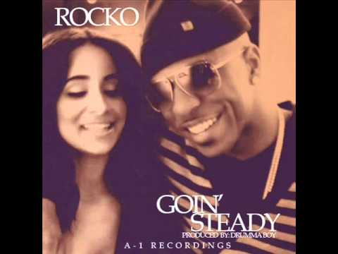 Rocko - Goin Steady (Produced by Drumma Boy)