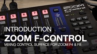 Zoom F-Control: Introduction
