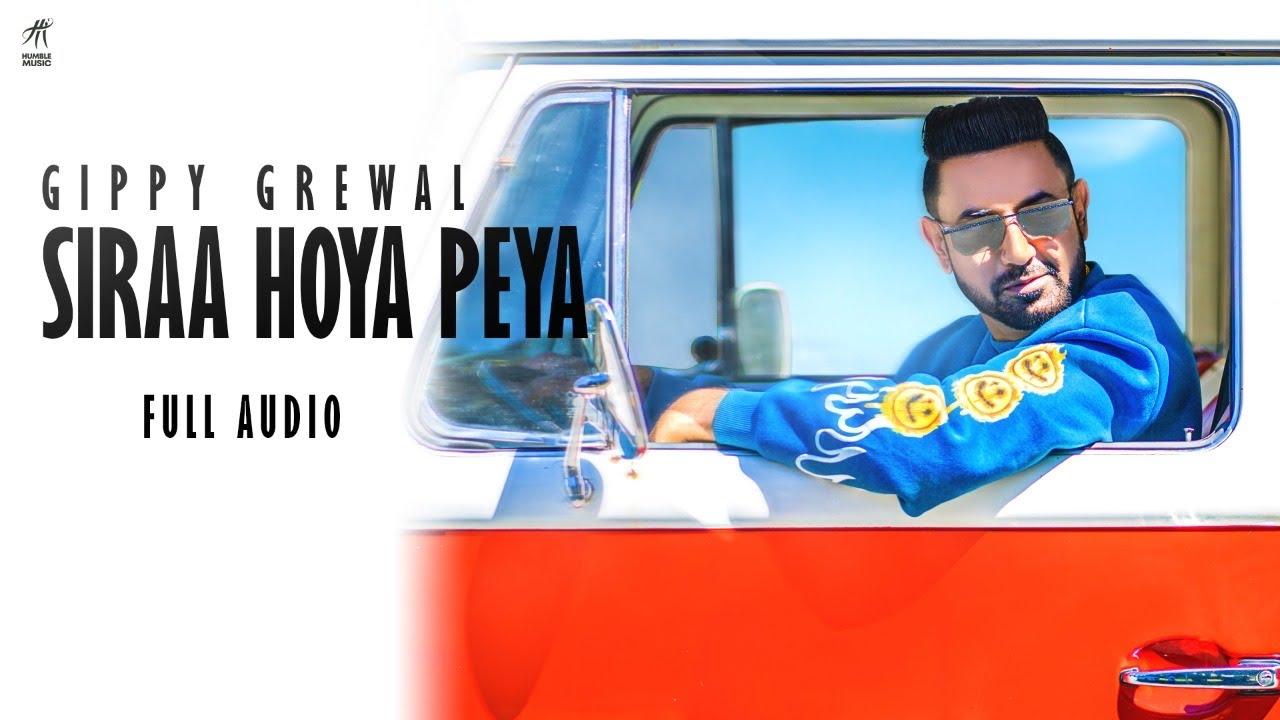 Siraa Hoya Peya (Full Audio) Gippy Grewal | Deep Jandu | New Punjabi Song 2021 | Humble Music