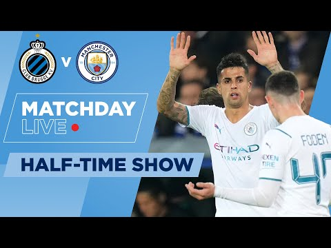 HALF-TIME! | CLUB BRUGGE 0-2 MAN CITY | UEFA CHAMPIONS LEAGUE | MATCHDAY LIVE SHOW