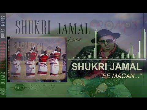 Shukri Jamal: Yaa Abaaboo Tiyyaa **NEW** Oromo Music 2016