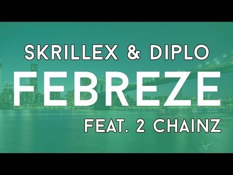 Skrillex And Diplo - Febreze (Feat. 2 Chainz) [BassBoosted]