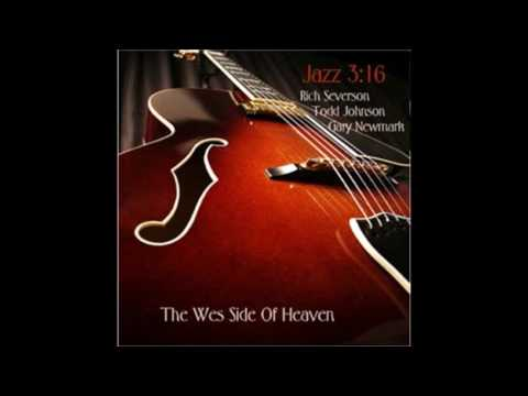 Four by Miles Davis performed by Rich Severson, Todd Johnson & Gary Newmark Jazz 316
