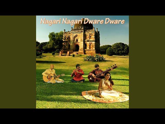 Nagari Nagari Dware Dware