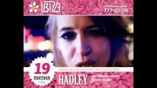 19.07.12 - Hadley в клубе