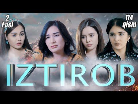 Iztirob (O'zbek Serial) I Изтироб (Ўзбек сериал) 114- Qism 2-Fasl