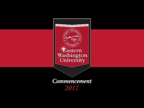 Eastern Washington University - 2017 Commencement - 2 pm Ceremony