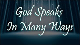 God Speaks In Many Ways | 🙏 God Quotes